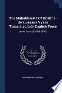 The Mahabharata of Krishna-Dwaipayana Vyasa Translated Into English Prose: Drona Parva (2nd Ed. 1892)