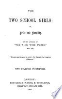 The Two School Girls  Or  Pride and Humility
