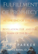 The Fulfillment of Prophecy at the End of the Age