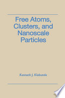 Free Atoms  Clusters  and Nanoscale Particles