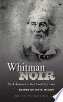 Whitman Noir