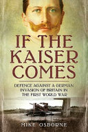 If the Kaiser Comes