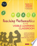 Teaching Mathematics in the Visible Learning Classroom  Grades 3 5