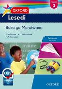 Books - Oxford Lesedi Grade 3 Learners Book (Setswana) Oxford Lesedi Kereiti Ya 3 Buka Ya Moithuti | ISBN 9780199052943