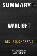 Summary of Warlight  A Novel  Trivia Quiz for Fans Book
