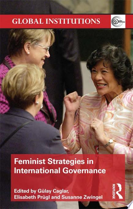 Feminist Strategies in International Governance