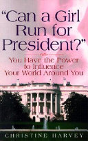 Can a Girl Run for President?