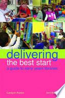Delivering the Best Start