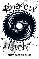 American Psycho: Picador 40th Anniversary Edition