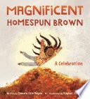 Magnificent Homespun Brown  A Celebration