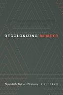 Pdf Decolonizing Memory Telecharger