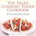 The Paleo Comfort Foods Cookbook