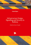 Infrastructure Design  Signalling and Security in Railway