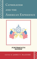 Catholicism and the American Experience