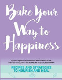 Bake Your Way to Happiness