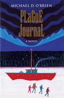 Plague Journal: A Novel