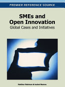 SMEs and Open Innovation: Global Cases and Initiatives