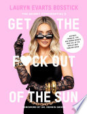 The Skinny Confidential s Get the F ck Out of the Sun