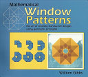 Mathematical Window Patterns