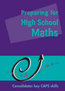 Books - Preparing For High School Maths | ISBN 9780620567855