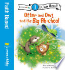 Otter And Owl And The Big Ah Choo