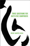 Three Questions for Sixty five Composers