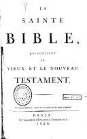 La Sainte Bible ... Troisième édition, etc