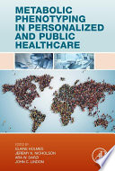 Metabolic Phenotyping in Personalized and Public Healthcare Book