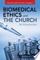 Biomedical Ethics And The Church
