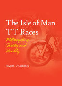 The Isle of Man TT Races