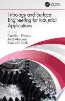 Tribology and Surface Engineering for Industrial Applications