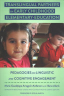 Translingual Partners in Early Childhood Elementary Education