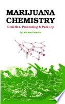 """Marijuana Chemistry: Genetics, Processing, Potency"" by Michael Starks"