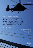 Bailey  Harris   Jones  Civil Liberties Cases  Materials  and Commentary