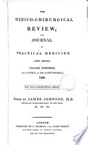 The Medico-Chirurgical Review and Journal of Practical Medicine VOLUME THIRTEEN 1830