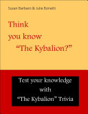 Think you know    The Kybalion