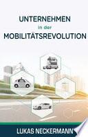 Unternehmen in der Mobilitätsrevolution