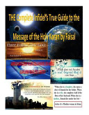 The Complete Infidel s True Guide to the Message of the Holy Koran by Faisal