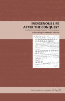 Indigenous Life After the Conquest