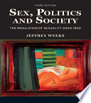 """""""Sex, Politics and Society: The Regulations of Sexuality Since 1800"""" by Taylor and Francis"""
