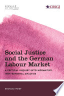 Social Justice And The German Labour Market