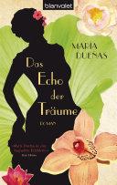 Das Echo der Träume: Roman