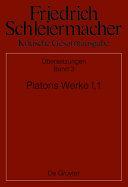 Platons Werke I,1, Berlin 1804. 1817
