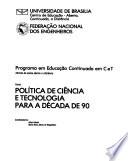 Política de ciência e tecnologia para a década de 90