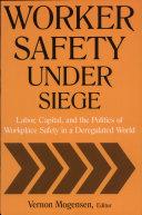 Worker Safety Under Siege Pdf