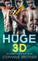Huge 3D