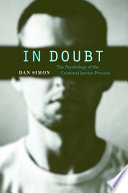 In Doubt  : The Psychology of the Criminal Justice Process