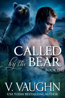 Called by the Bear   Book 3