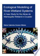 Ecological Modelling of River Wetland Systems