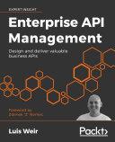 Enterprise API Management Pdf/ePub eBook